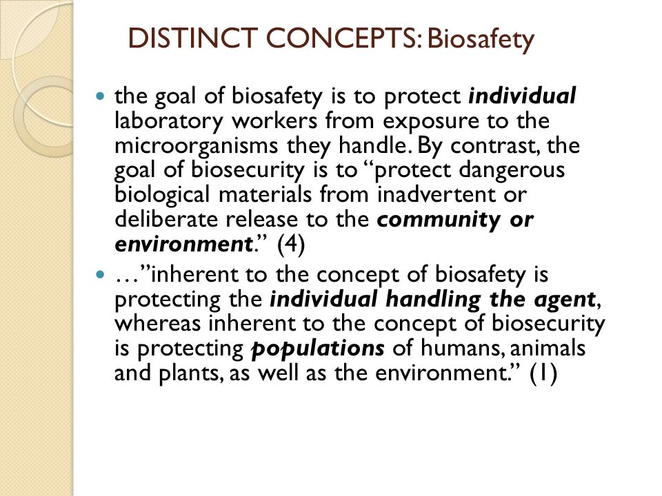 DISTINCT CONCEPTS: Biosafety