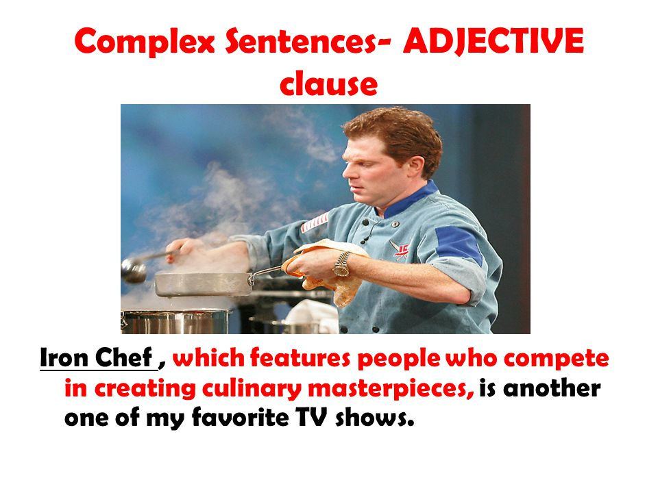 Complex Sentences- ADJECTIVE clause