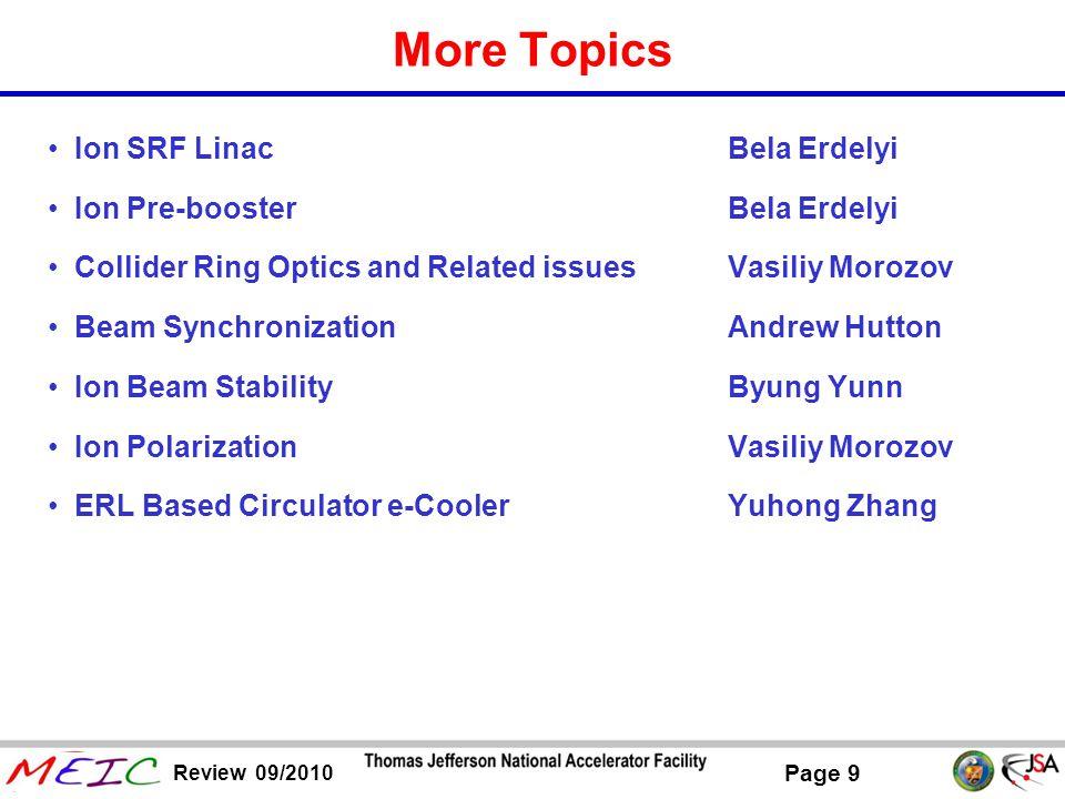 More Topics Ion SRF Linac Bela Erdelyi Ion Pre-booster Bela Erdelyi