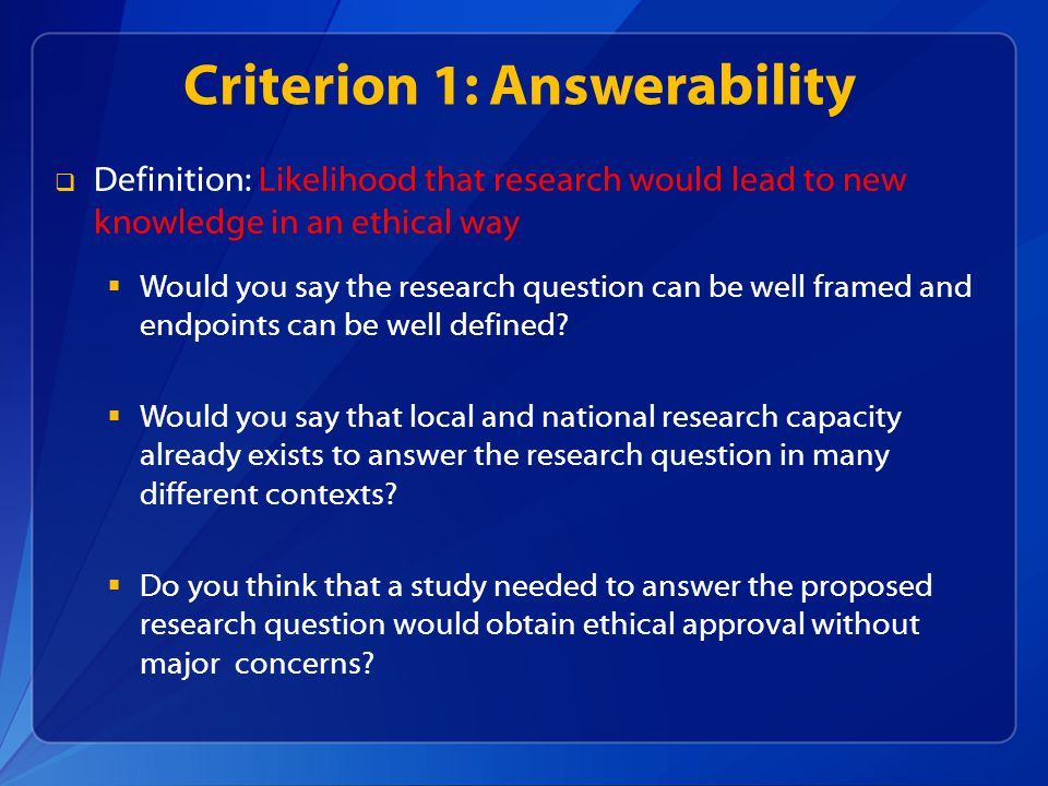 Criterion 1: Answerability