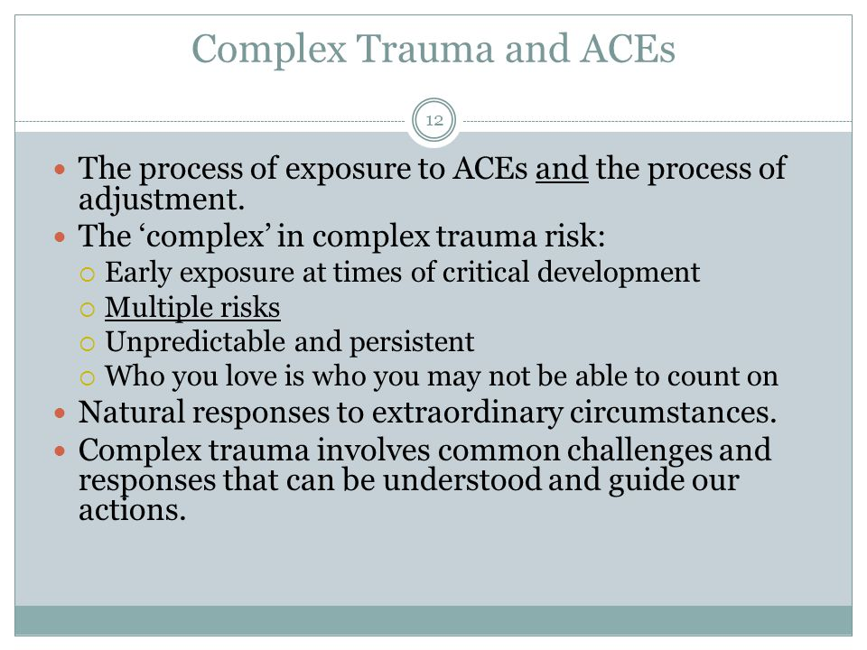 Complex Trauma and ACEs