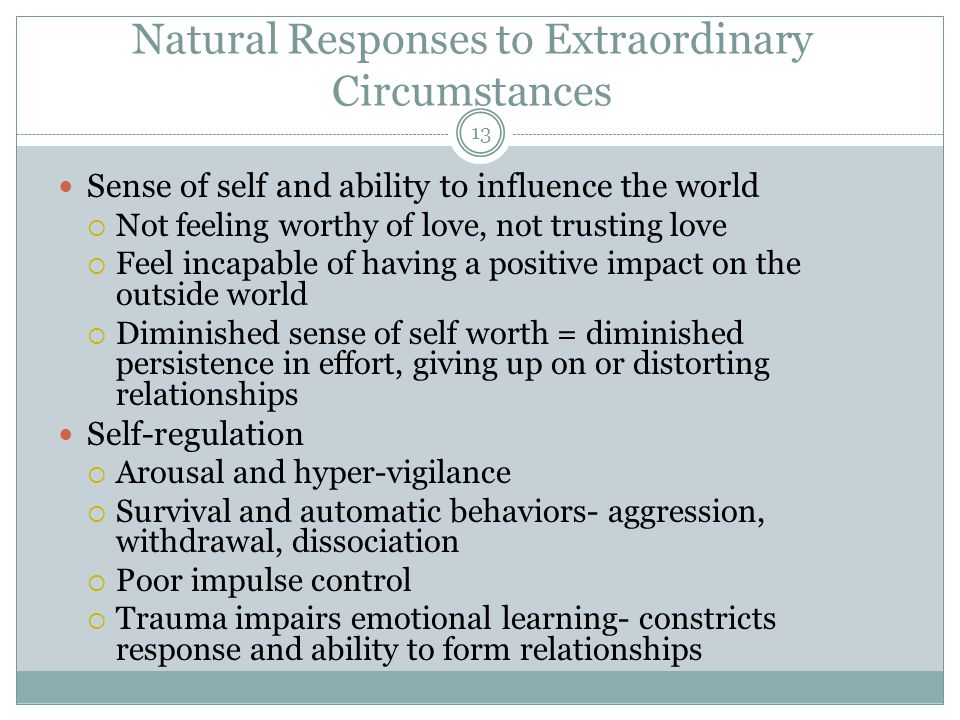 Natural Responses to Extraordinary Circumstances