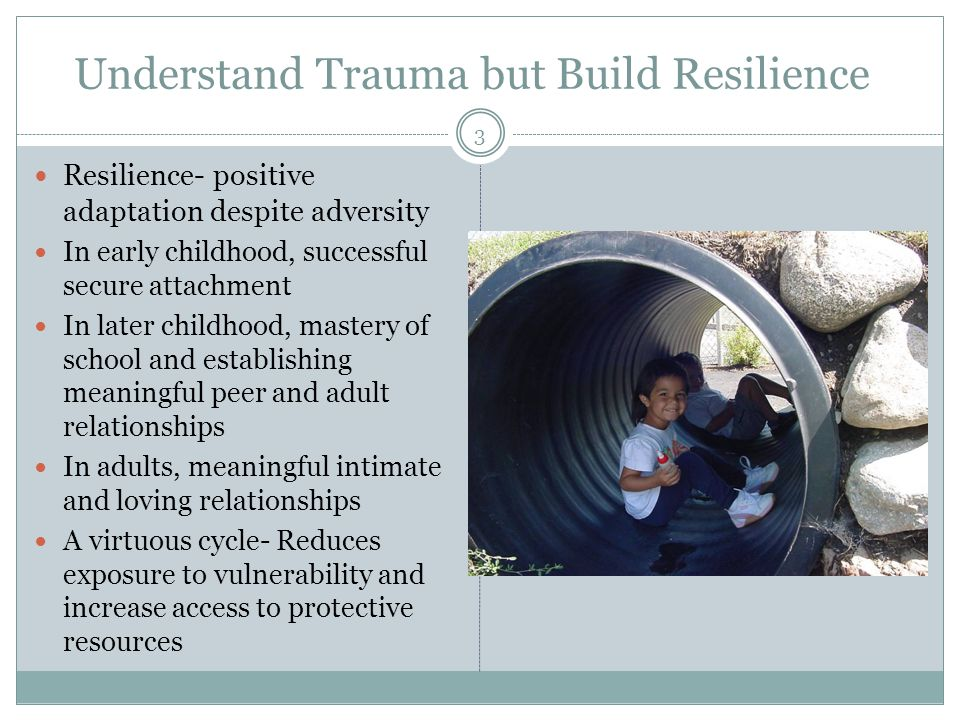Understand Trauma but Build Resilience