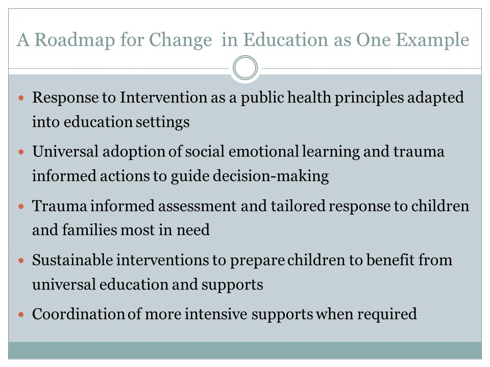 A Roadmap for Change in Education as One Example