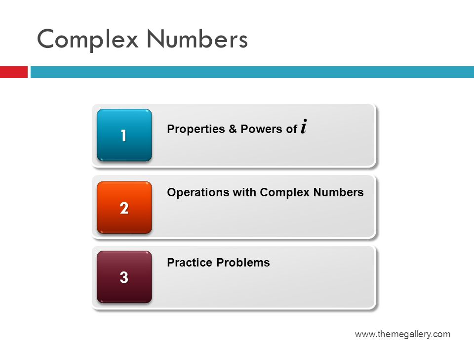 Complex Numbers 1 2 3 Properties & Powers of i