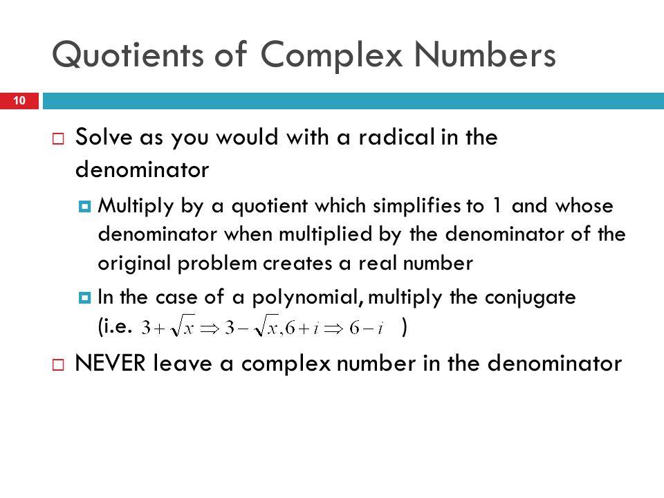 Quotients of Complex Numbers