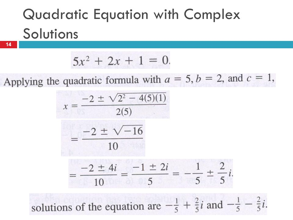 Quadratic Equation with Complex Solutions