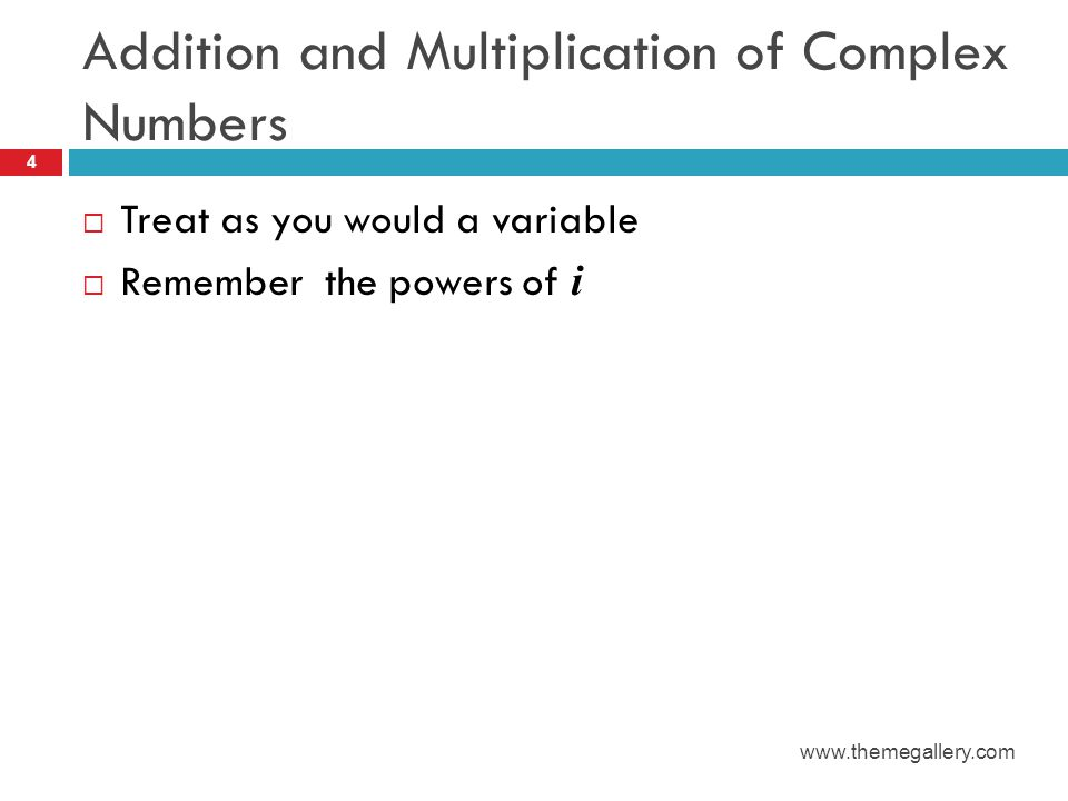 Addition and Multiplication of Complex Numbers