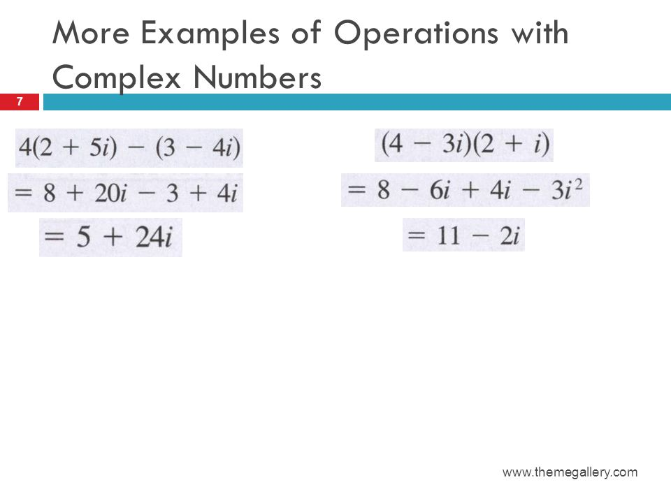 More Examples of Operations with Complex Numbers