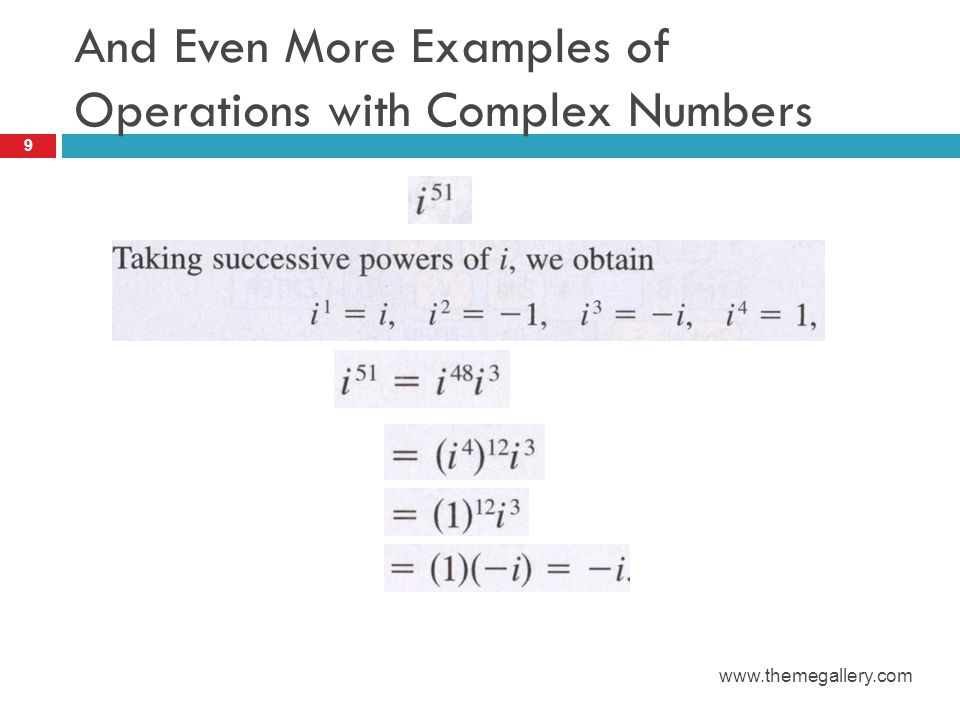 And Even More Examples of Operations with Complex Numbers