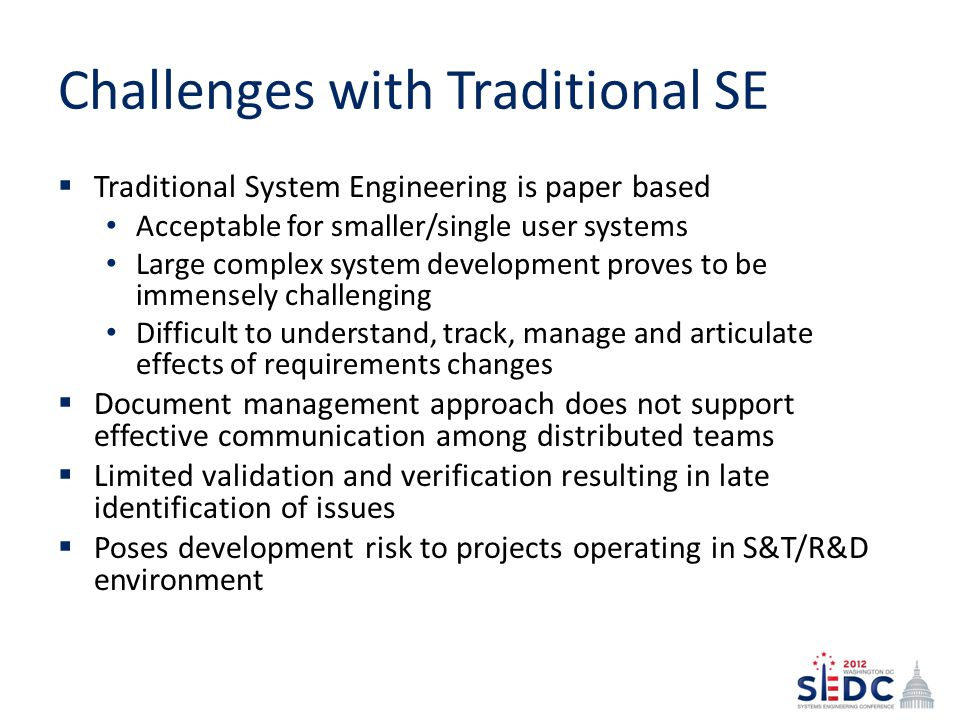 Challenges with Traditional SE