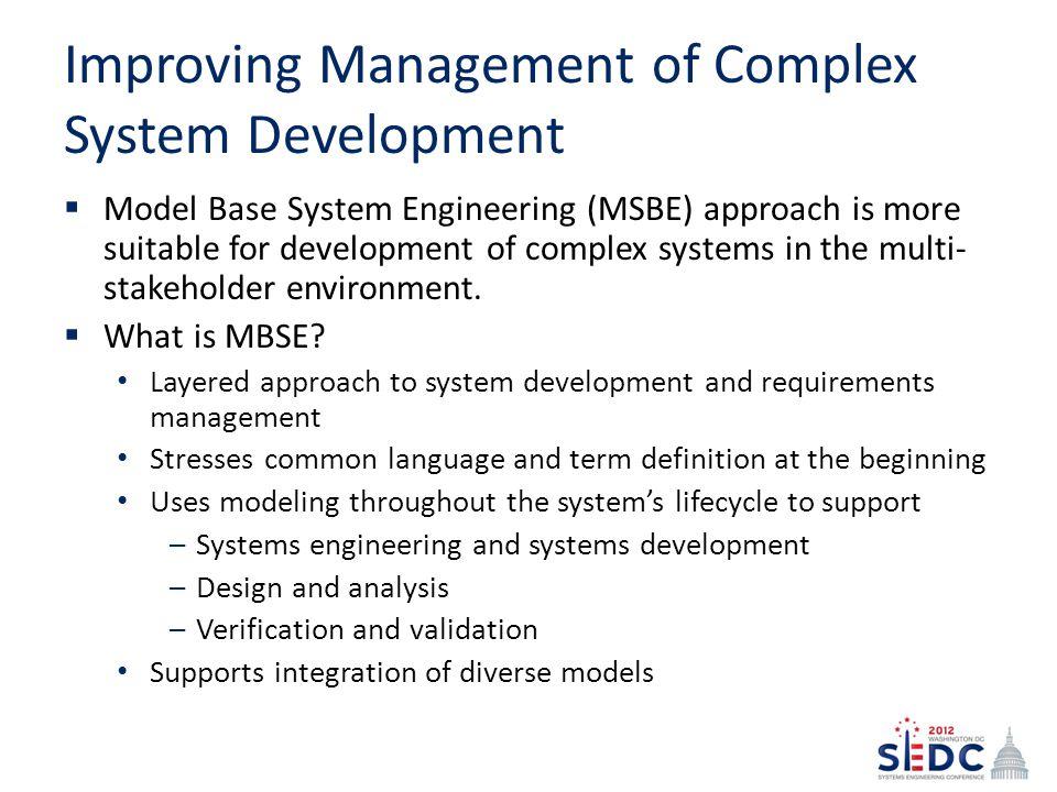 Improving Management of Complex System Development