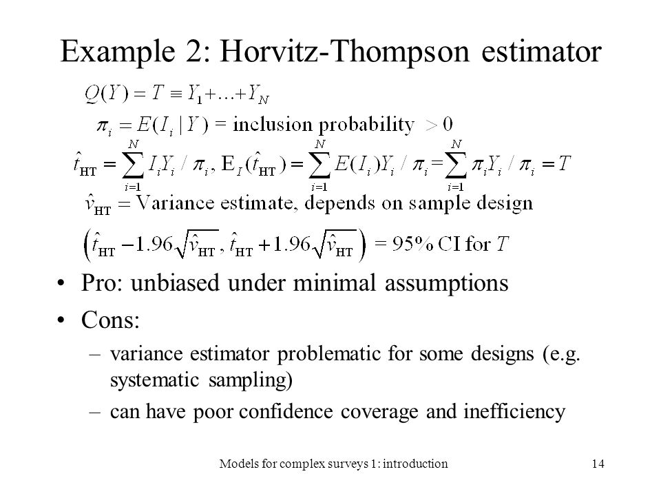 Example 2: Horvitz-Thompson estimator