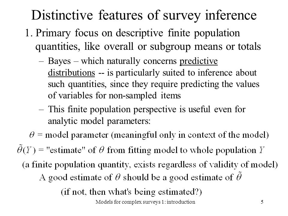 Distinctive features of survey inference