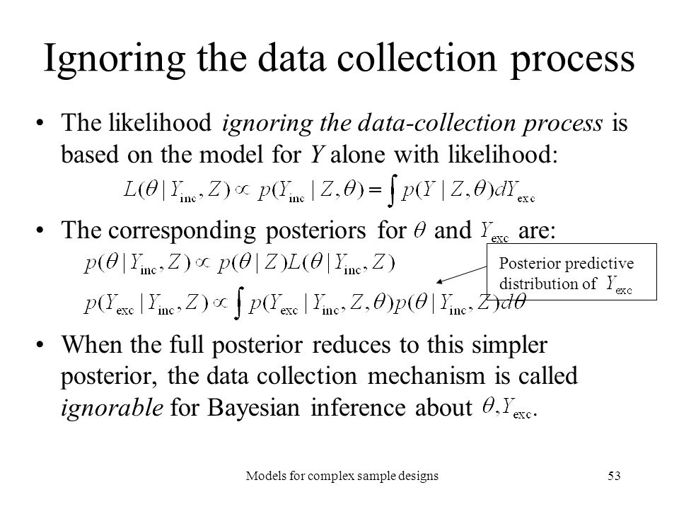 Ignoring the data collection process