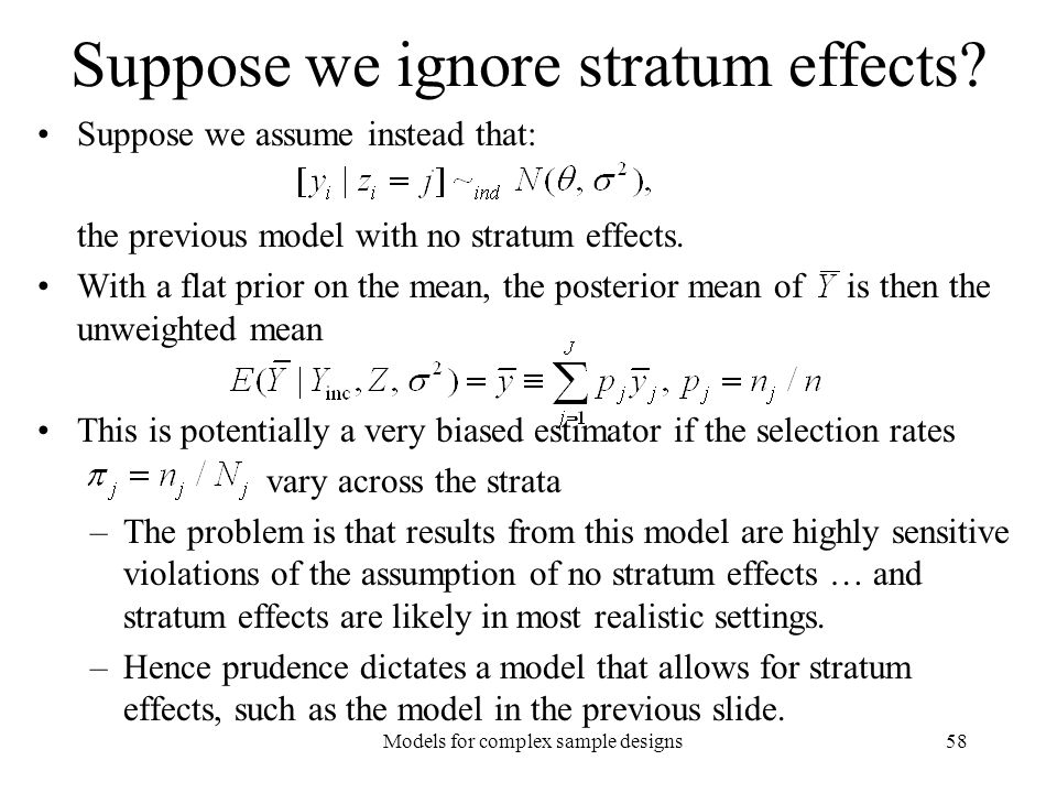 Suppose we ignore stratum effects