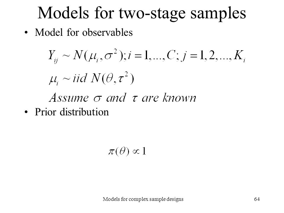 Models for two-stage samples