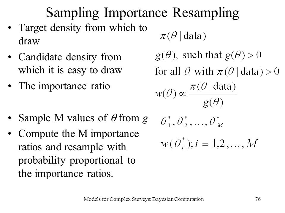 Sampling Importance Resampling