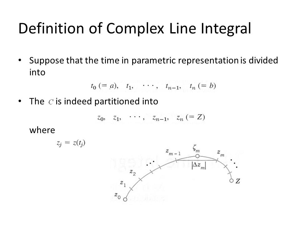 Definition of Complex Line Integral