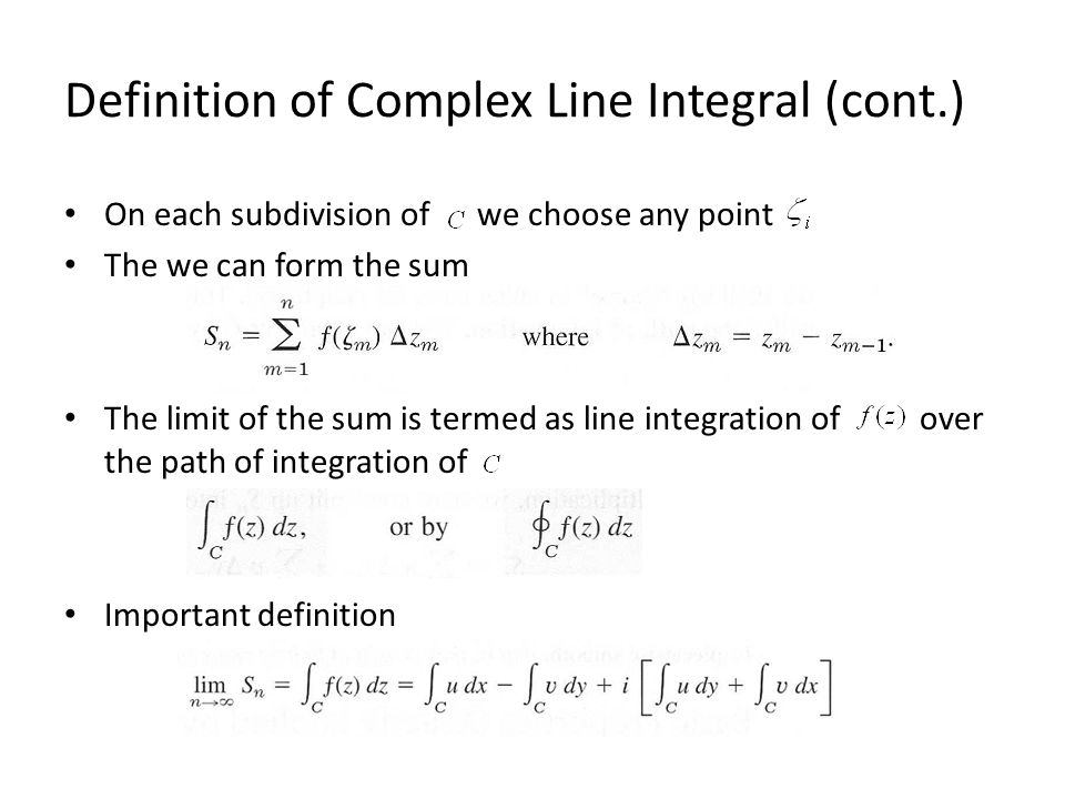 Definition of Complex Line Integral (cont.)