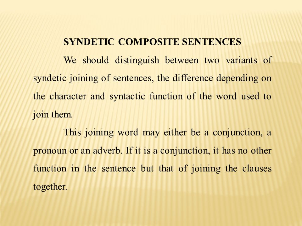 SYNDETIC COMPOSITE SENTENCES