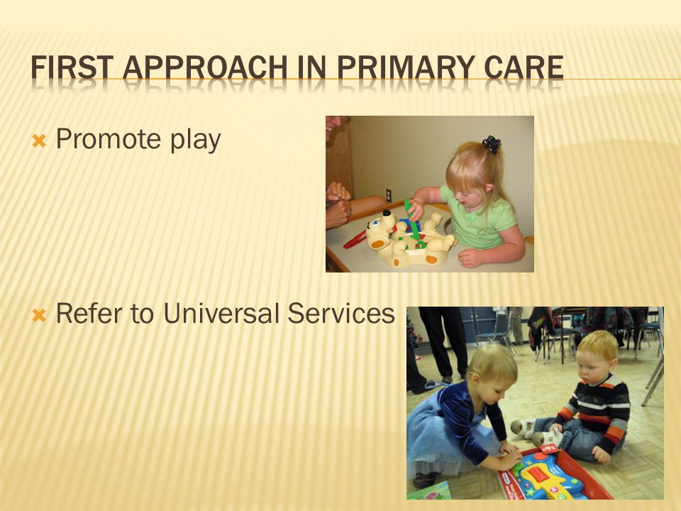 First approach in primary CARE