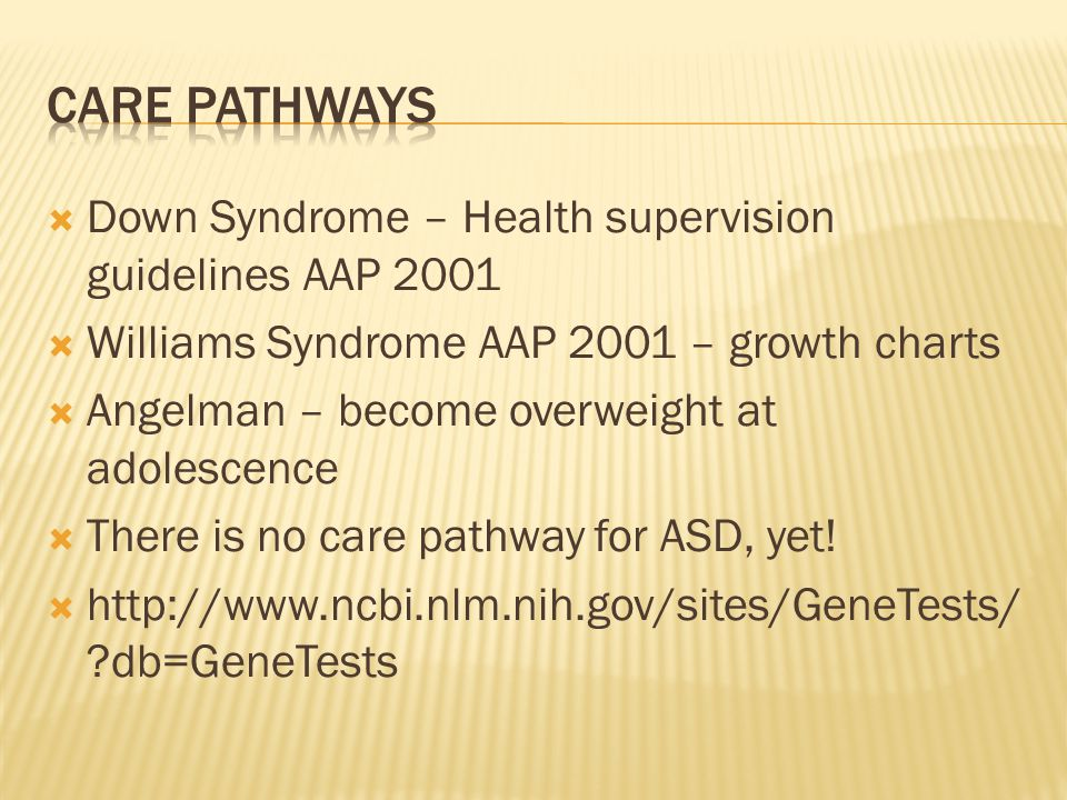 Care Pathways Down Syndrome – Health supervision guidelines AAP 2001