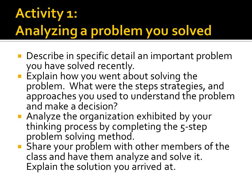 Activity 1: Analyzing a problem you solved
