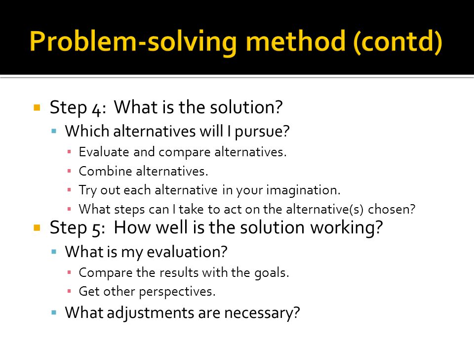 Problem-solving method (contd)