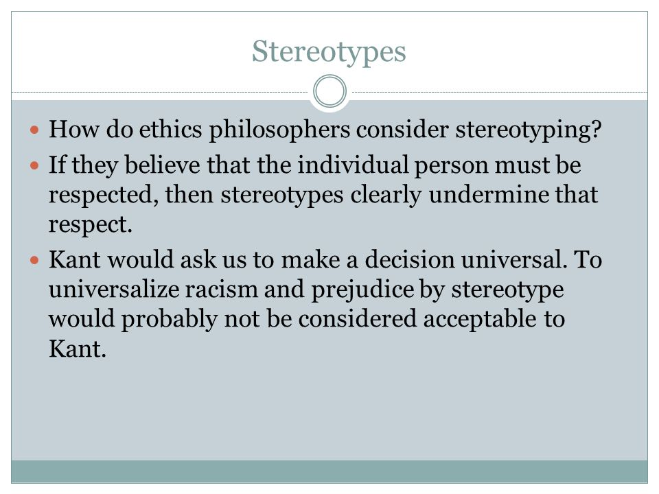 Stereotypes How do ethics philosophers consider stereotyping