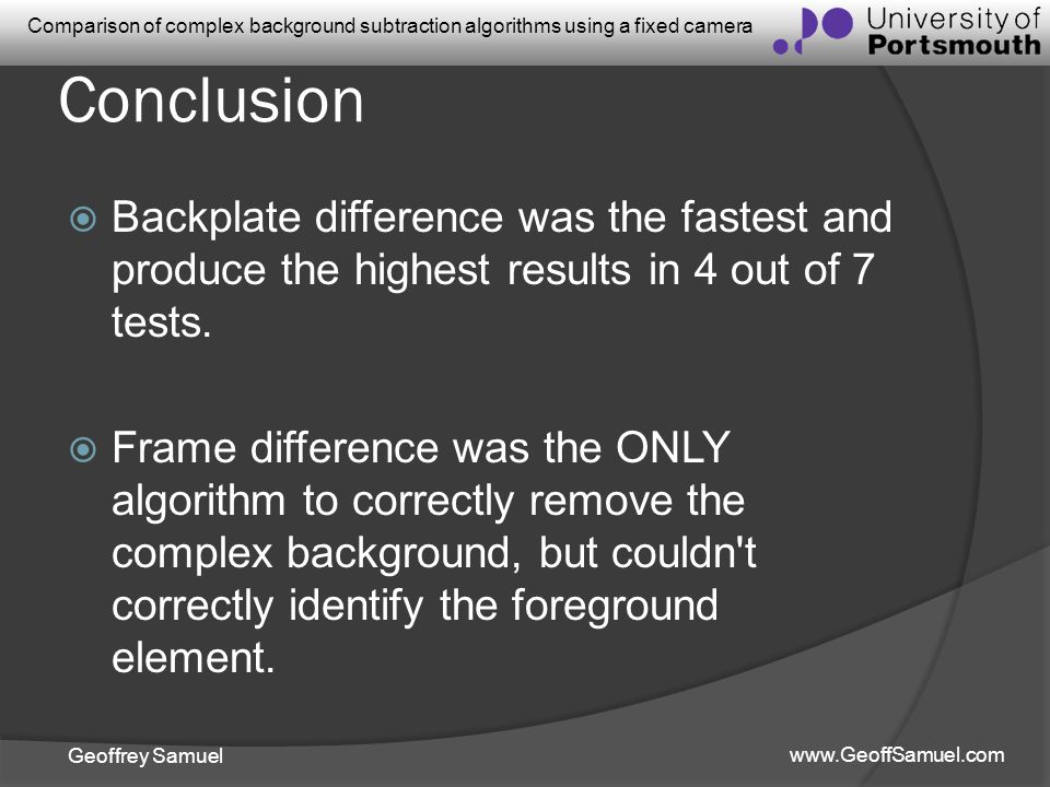 Conclusion Backplate difference was the fastest and produce the highest results in 4 out of 7 tests.