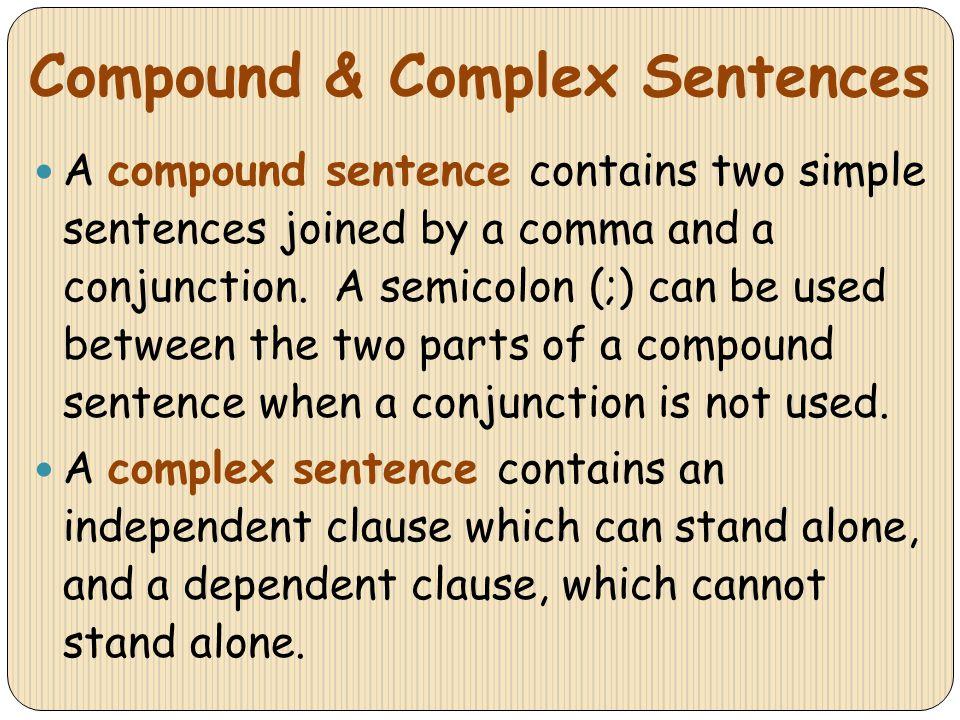 Compound & Complex Sentences