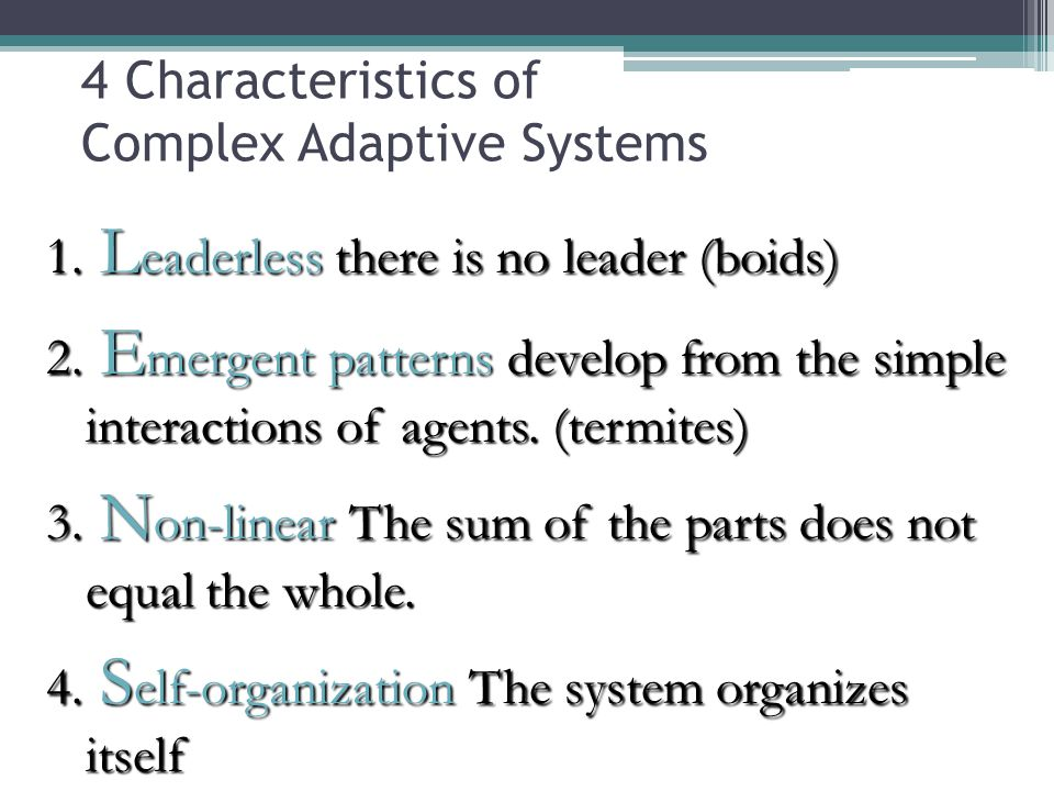 4 Characteristics of Complex Adaptive Systems