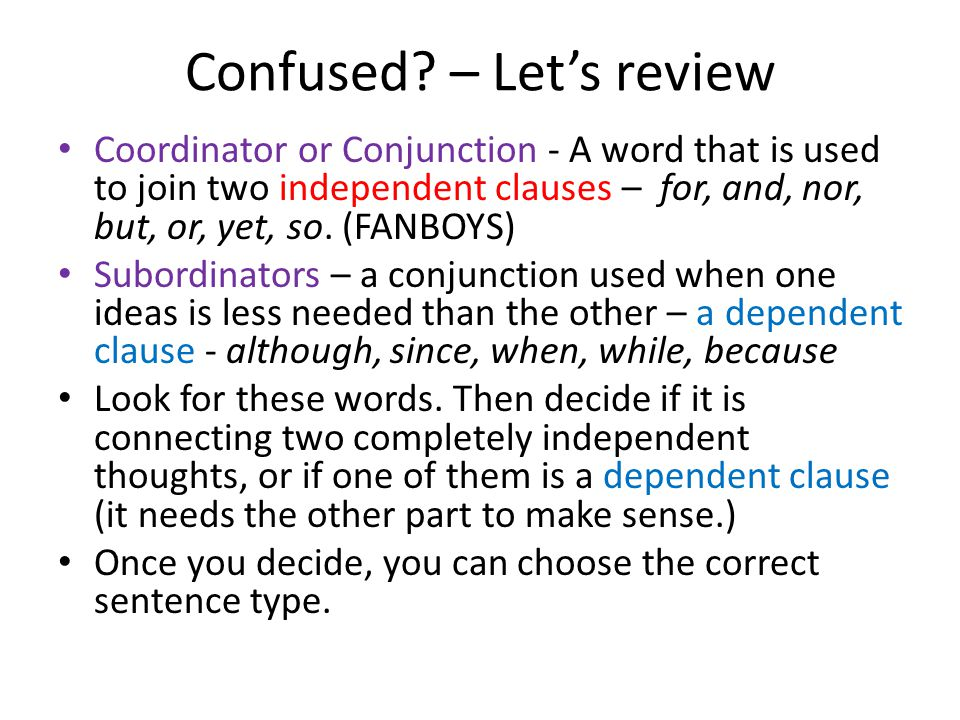 Confused – Let's review
