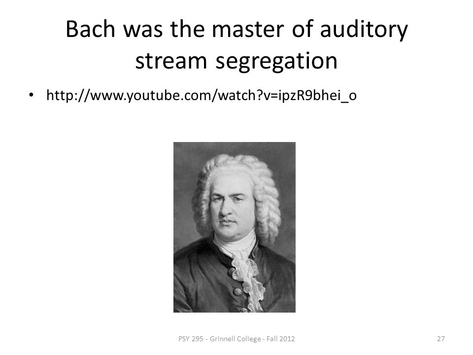 Bach was the master of auditory stream segregation