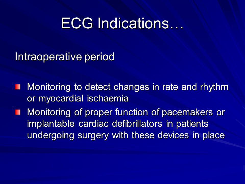 ECG Indications… Intraoperative period