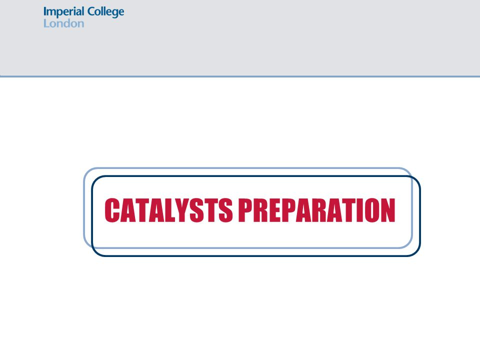 CATALYSTS PREPARATION