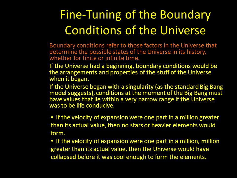 Fine-Tuning of the Boundary Conditions of the Universe