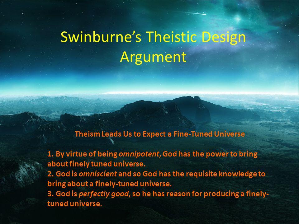 Swinburne's Theistic Design Argument