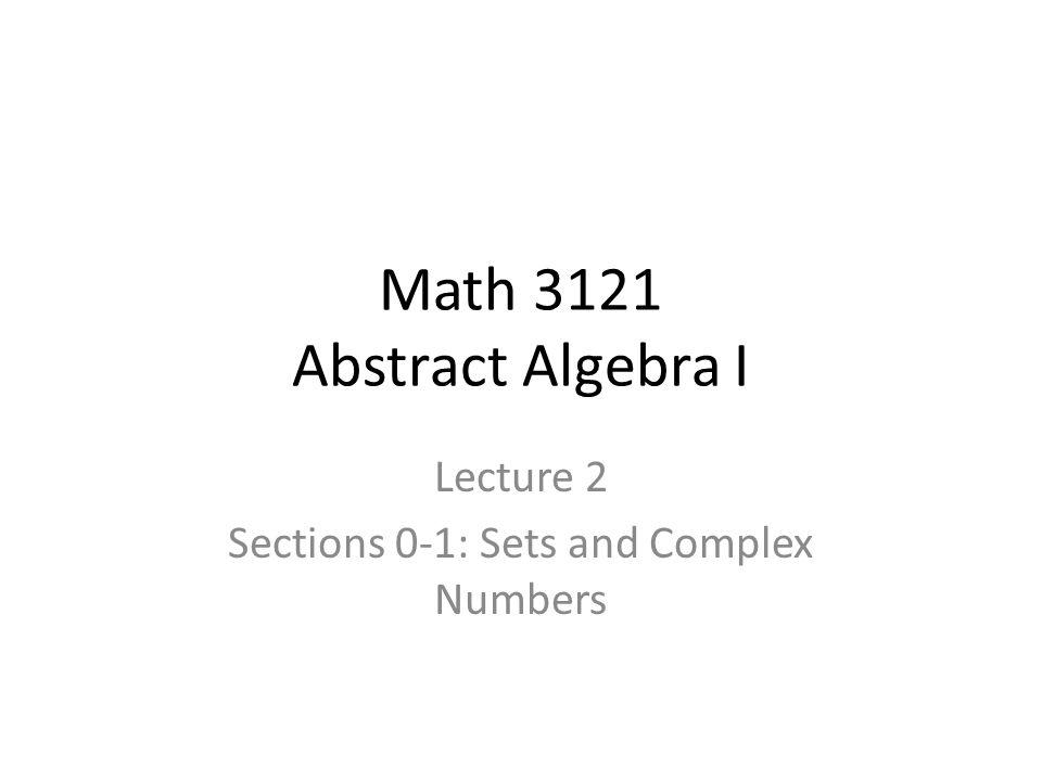 Math 3121 Abstract Algebra I