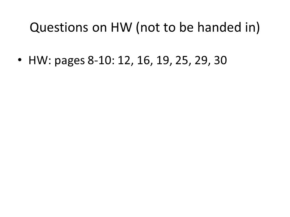 Questions on HW (not to be handed in)