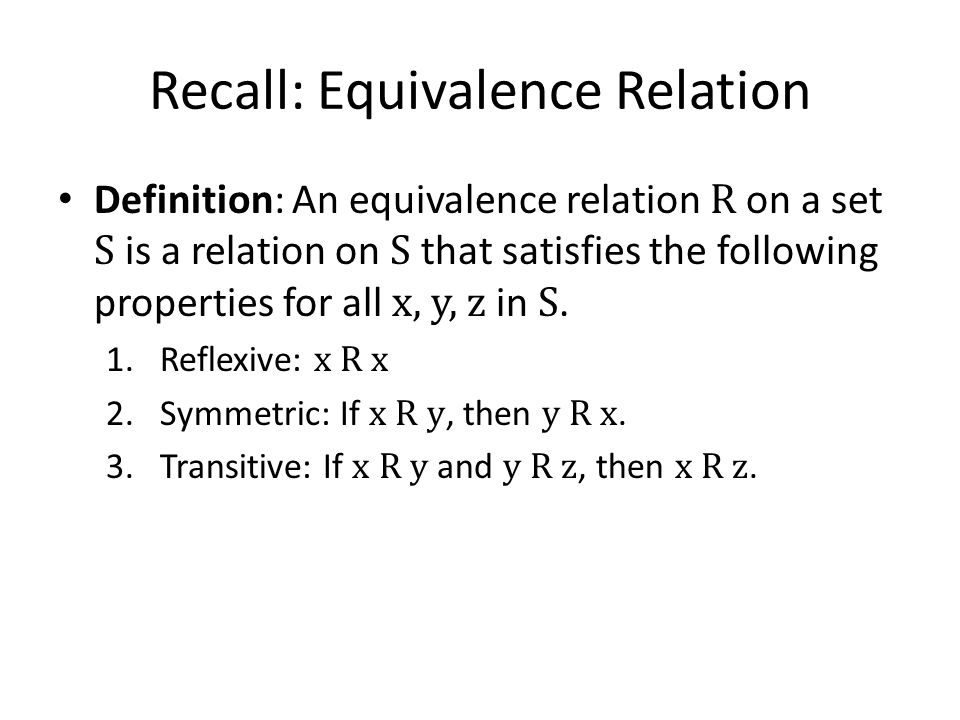 Recall: Equivalence Relation