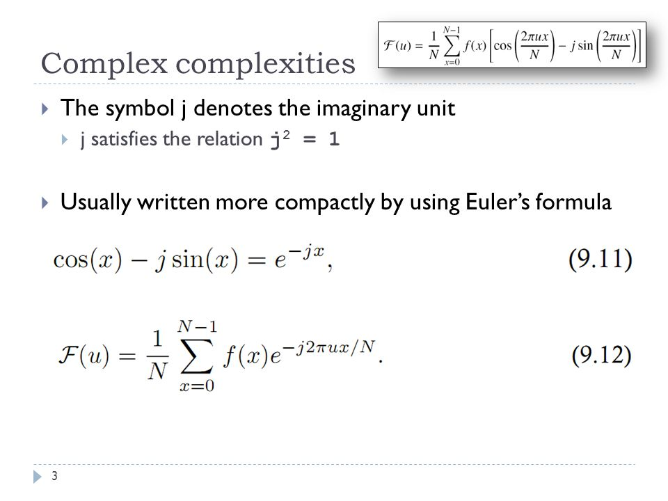 Complex complexities The symbol j denotes the imaginary unit