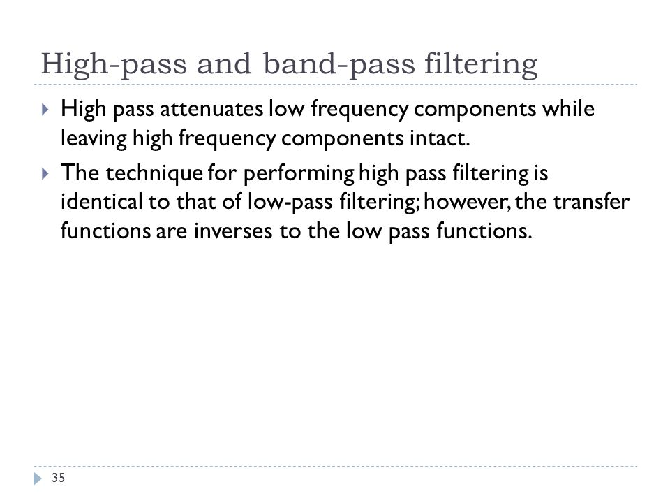 High-pass and band-pass filtering