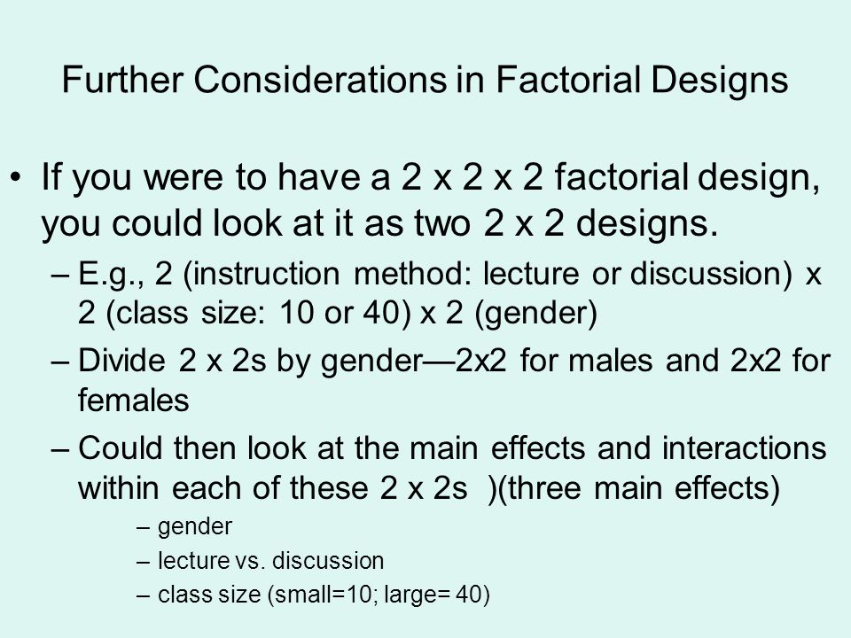 Further Considerations in Factorial Designs