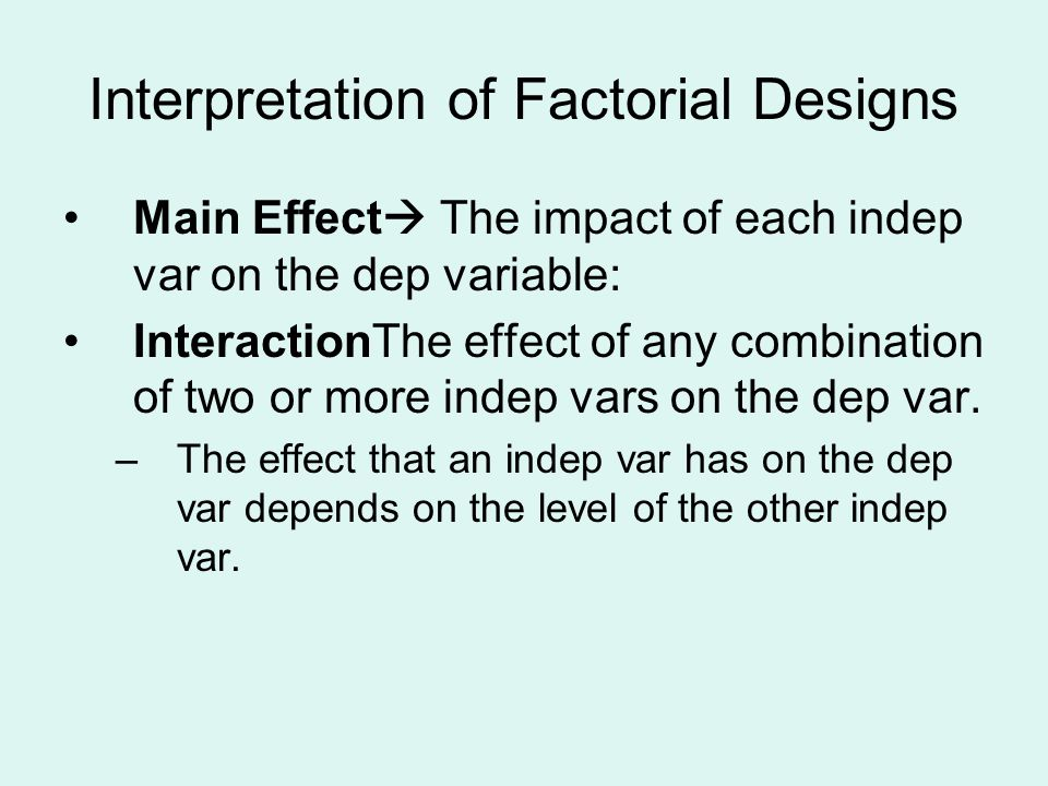 Interpretation of Factorial Designs
