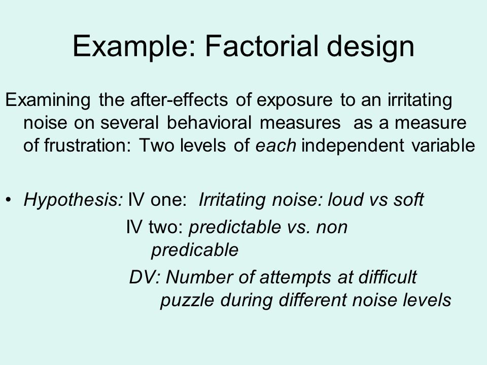 Example: Factorial design