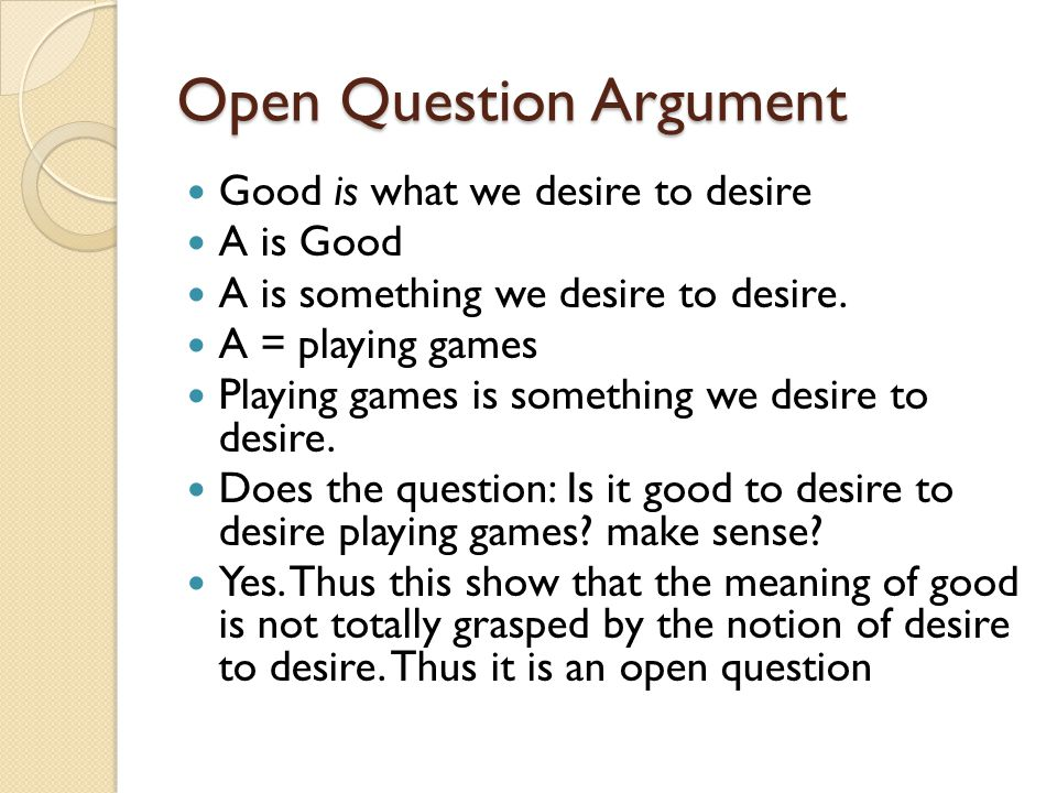 Open Question Argument