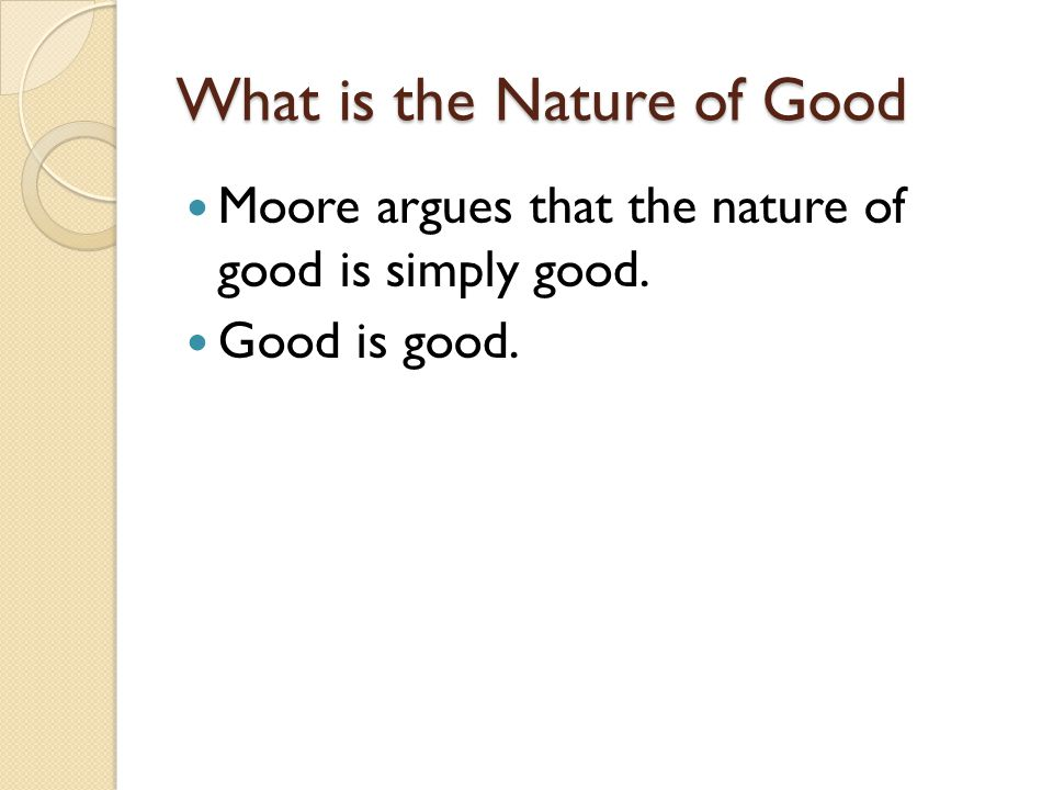 What is the Nature of Good