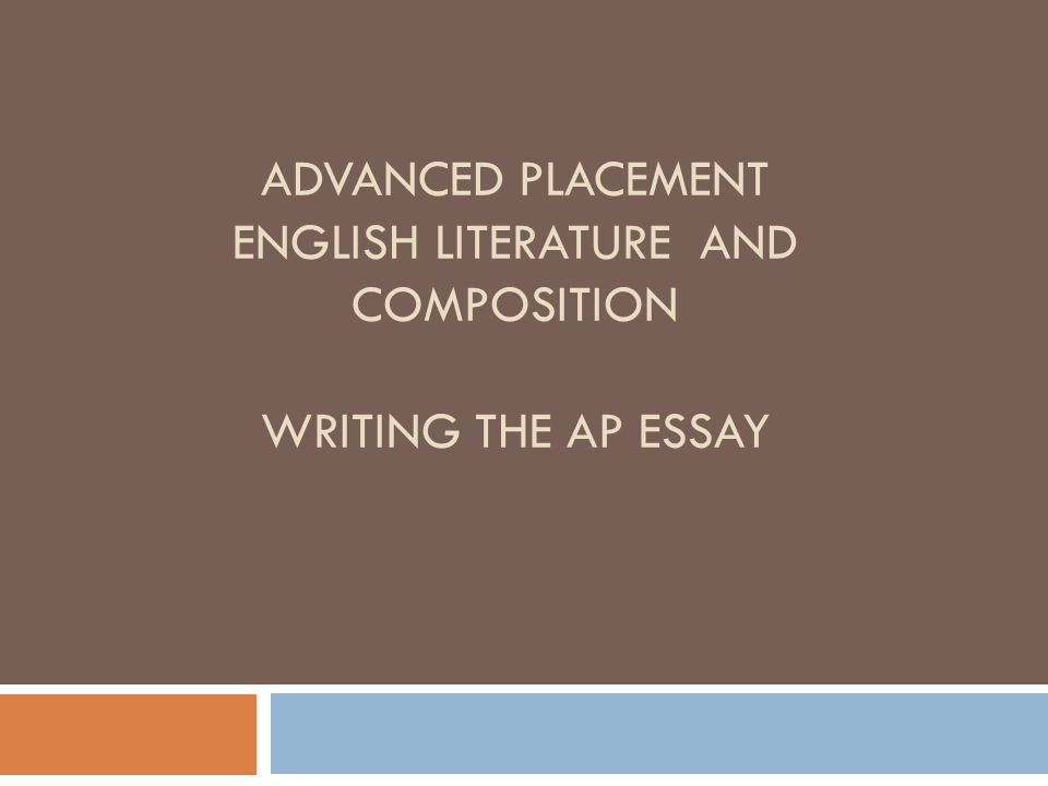 The Century Quilt Take The First  Minutes  Ppt Download  Advanced Placement English Literature And Composition Writing The Ap Essay